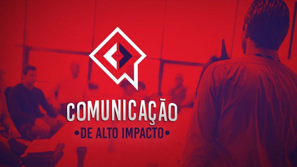 Comunicação de Alto Impacto