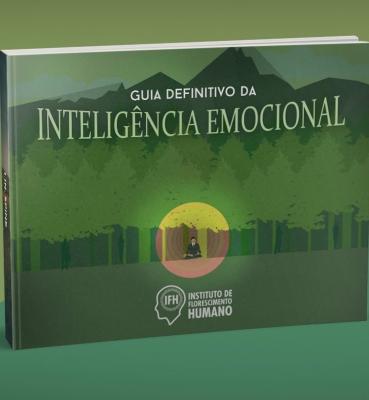 Guia Definitivo da Inteligência Emocional